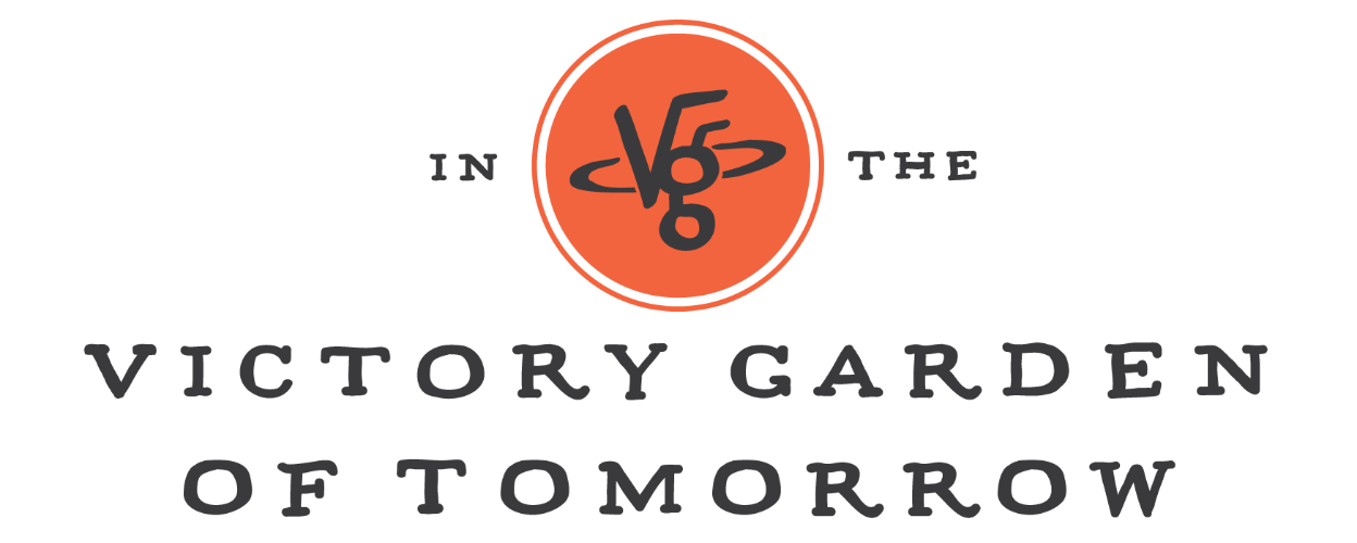 The Victory Garden of Tomorrow