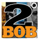 2 degrees of BOB