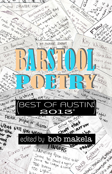 After 8 Barstool Poetry nights over the course of 13 months, we collected 350+ poems. This book is brimming with nearly 200 of our favorites, featuring a double shot of Austin brilliance, debauchery, stupidity and late night creativity.  PRICE: $20.00