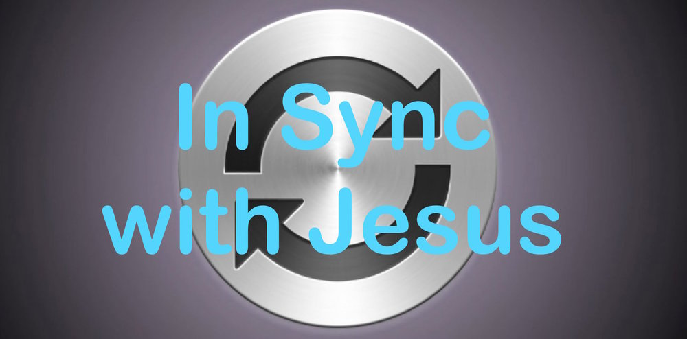 In+Sync+with+Jesus.jpg