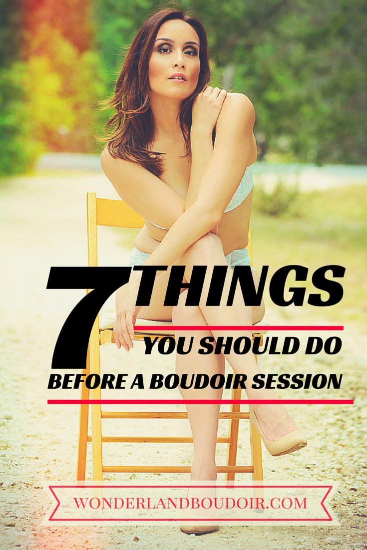 7 Things you should do before a boudoir session