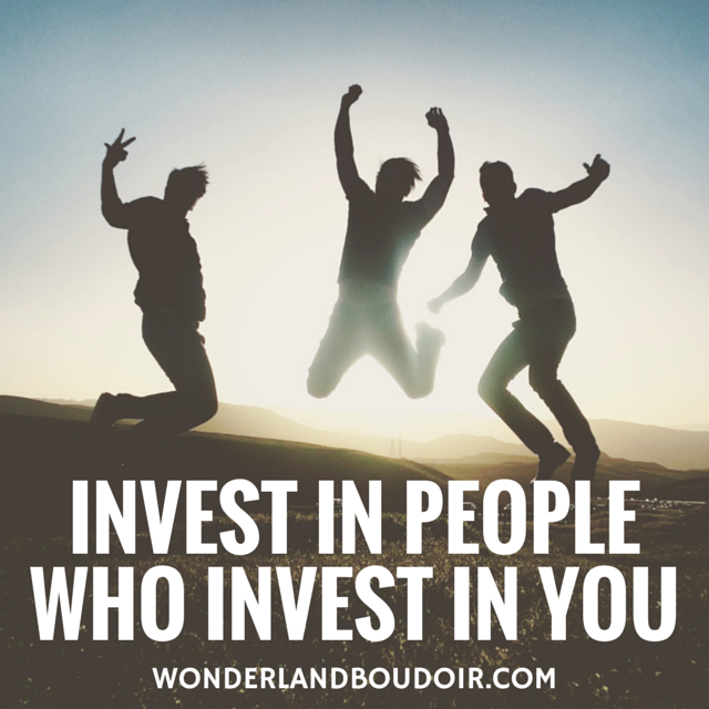 Invest in People who Invest in You, #Quotes, #Boudoir, #Dallas,