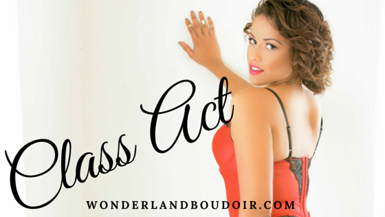 Dallas Boudoir Photography, Class Act, Wonderland Boudoir, Boudoir Dallas Photography