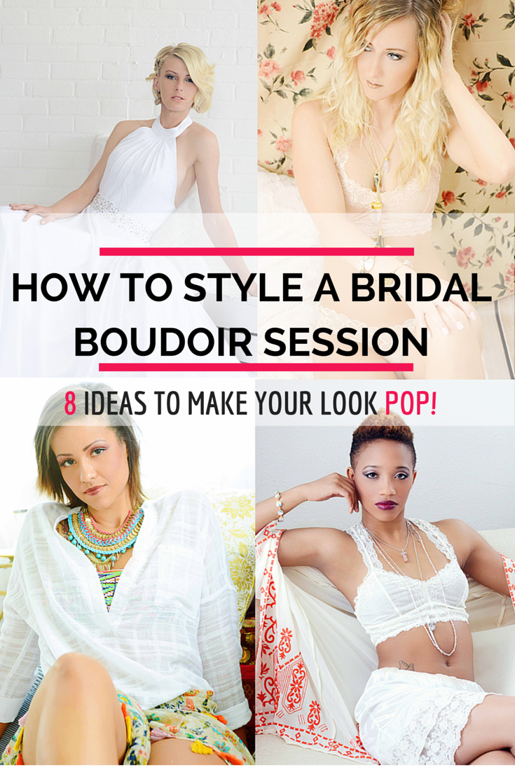 How to Style a Bridal Boudoir Session, Dallas Boudoir Photography, Boudoir Photography Dallas, Wedding Boudoir, Style, Fashion