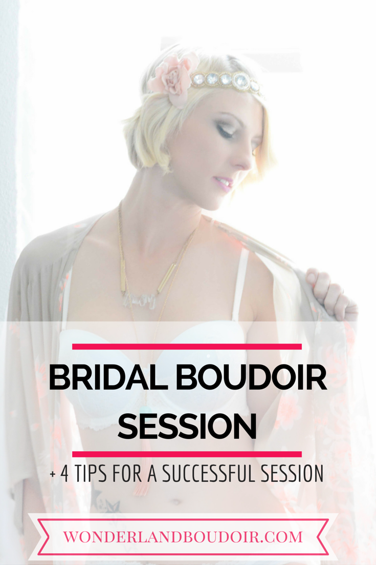 Bridal Boudoir Lookbook plus 4 Tips for a Successful Bridal Boudoir Session.  Dallas Bridal Boudoir Photography