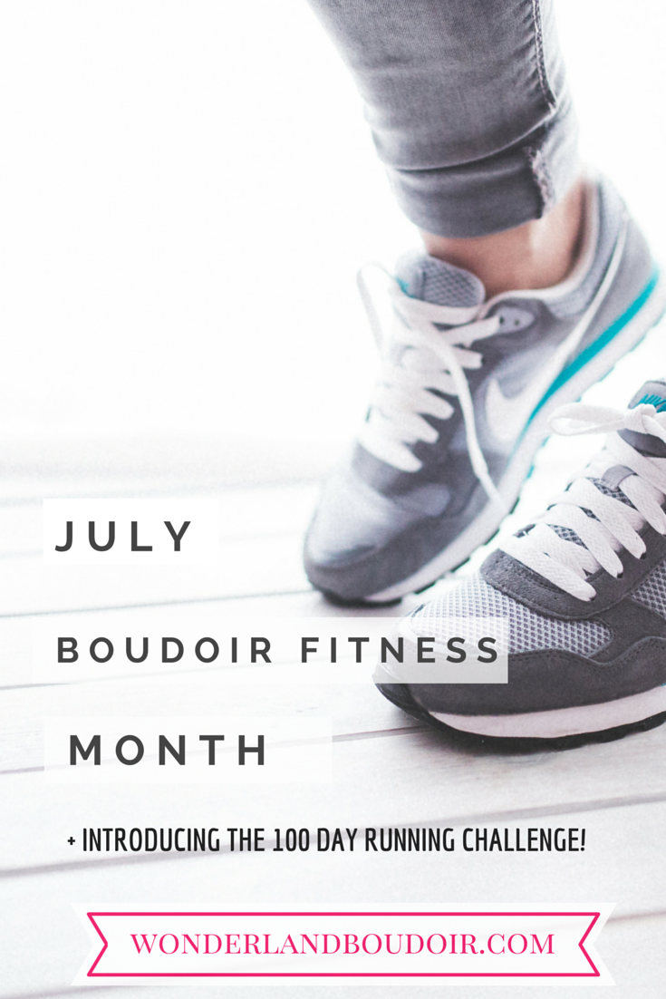 July Boudoir Fitness Month