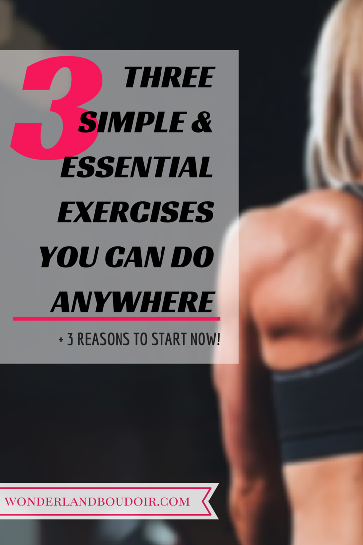 3 Simple Excercise you can do anywhere