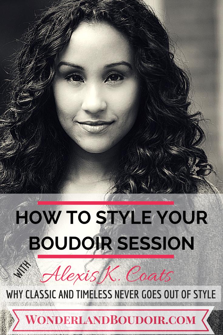 Dallas Boudoir, How to Style Your Boudoir Session