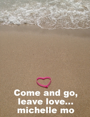 COME+&+GO+LEAVE+LOVE.jpeg