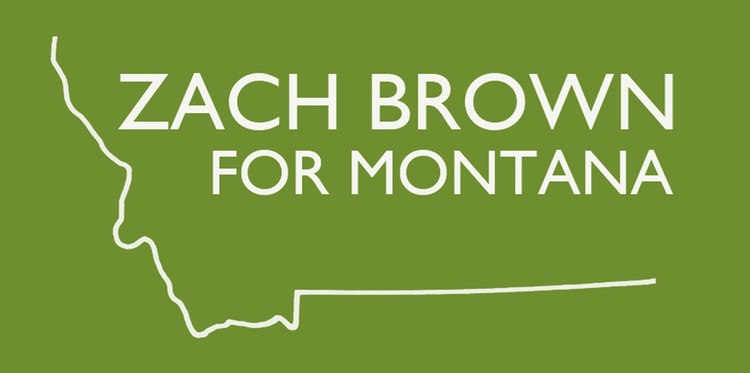 Zach Brown for Montana