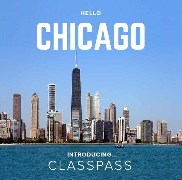 Classpass: Now in Chicago.