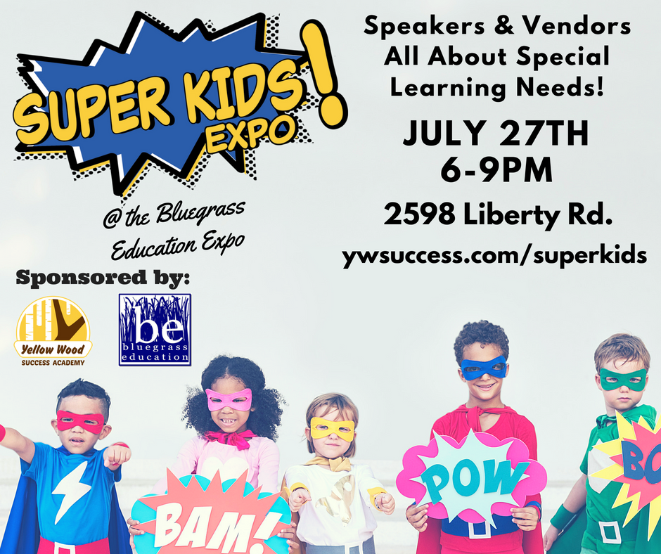 Super Kids Expo July 27th — Yellow Wood Tutoring