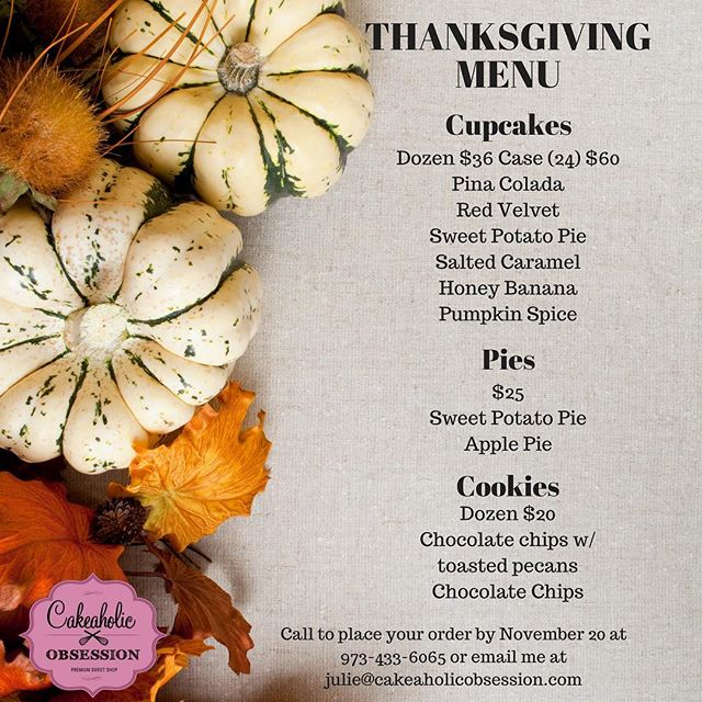 Leave the baking to us, so you will have time to make that delicious  turkey 😜  #thanksgiving #thanksgivingmenu #cupcakes #pies #cookies