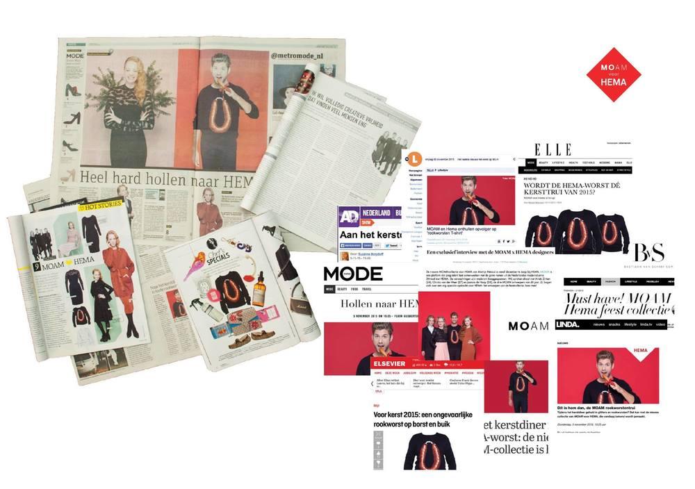 Features in Metro Newspaper, Algemeen Dagblad, RTL Boulevard, LINDA. Magazine, Het Parool, Vriendin, VIVA, Margriet, Libelle, JAN Magazine, NRC, Grazia, De Telegraaf, Ilovefashionnews, Bastian van Schaik,LINK, Glamour and Grazia. And online on Elle.nl, LINDAnieuws, nu.nl, FashionChick and Elsevier.