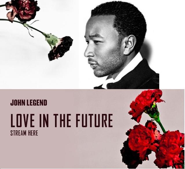 John Legend: Love in the Future — Orange Gramophone