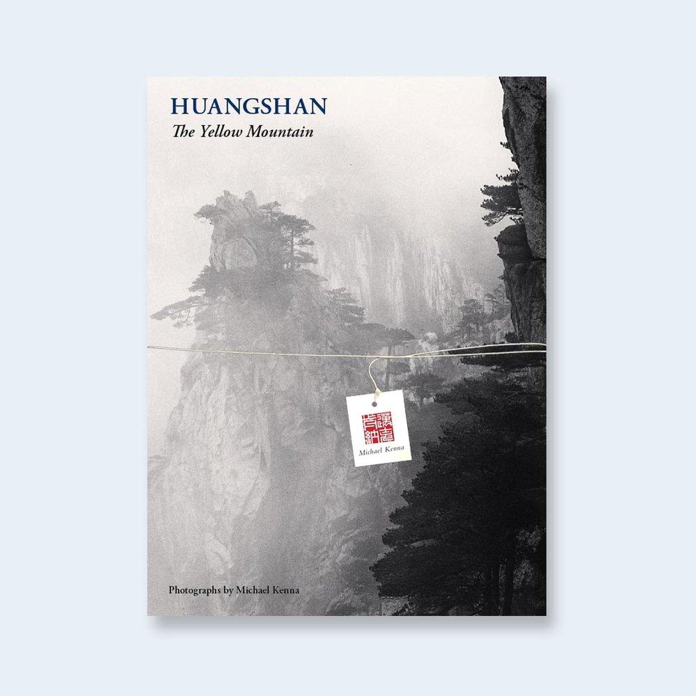 MICHAEL KENNA | Huangshan: The Yellow Mountain(Regular Edition)| Order >