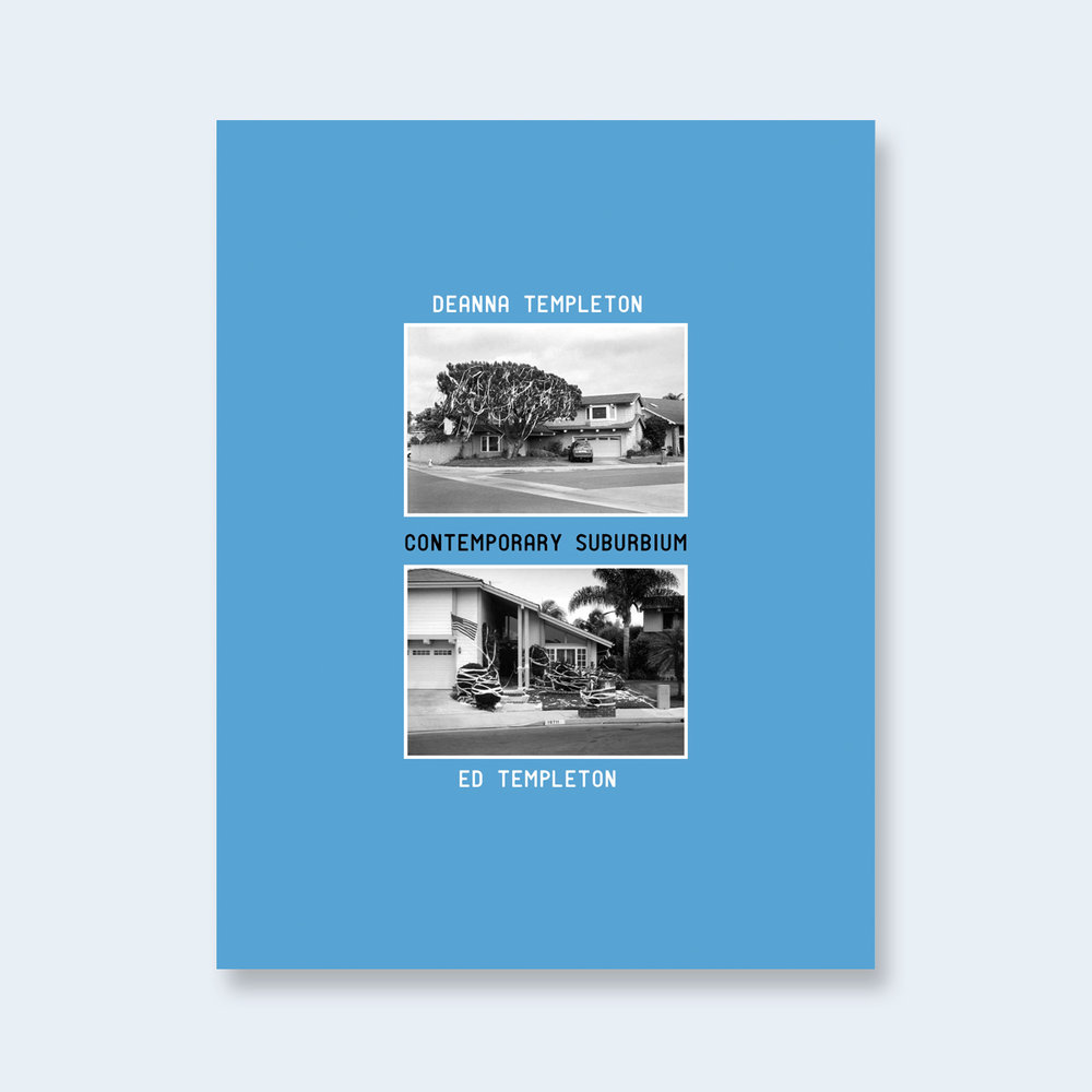 ED & DEANNA TEMPLETON| Contemporary Suburbium (Special Edition)| Order >