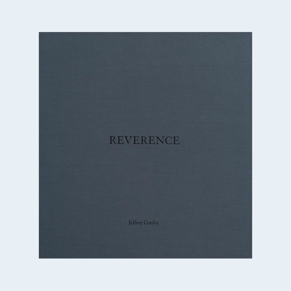 NOW SHIPPING  |  JEFFREY CONLEY |  Reverence (Special Edition) | Order >