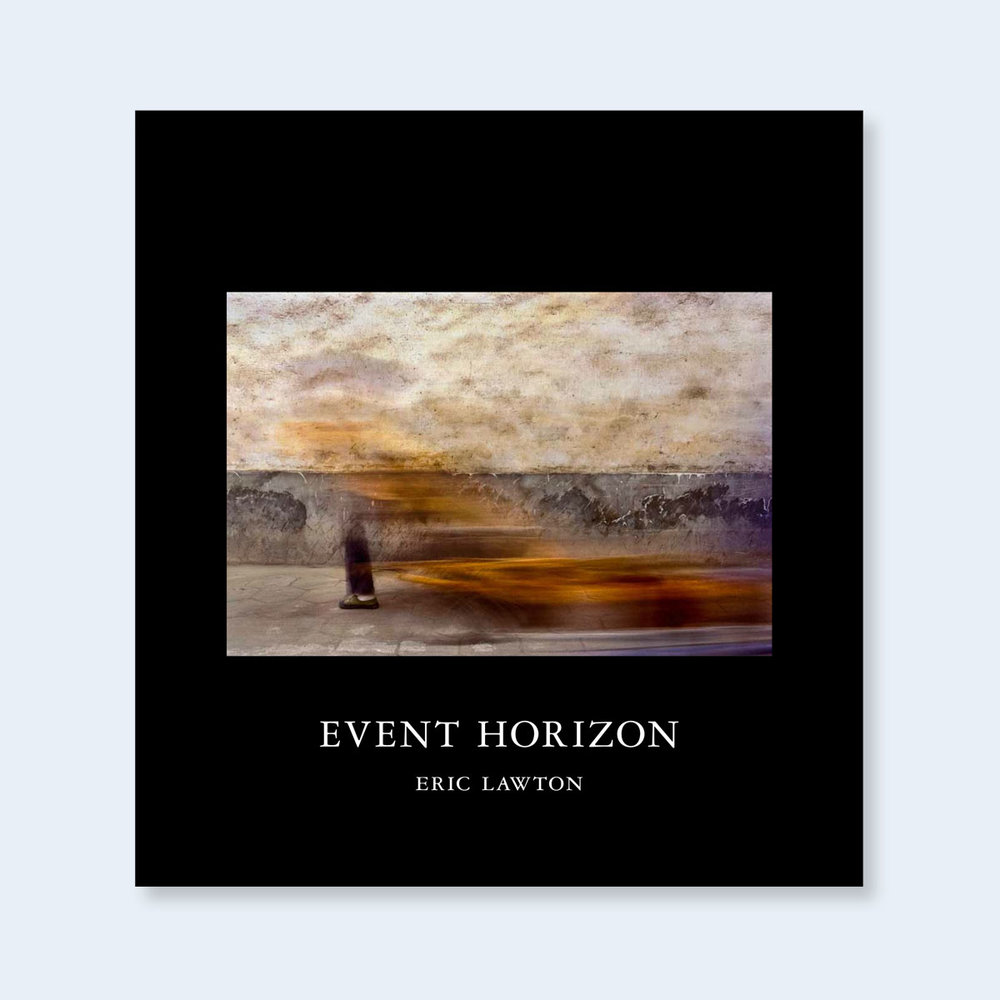 NEW! NOW SHIPPING  ERIC LAWTON  |   Event Horizon  |  Order >