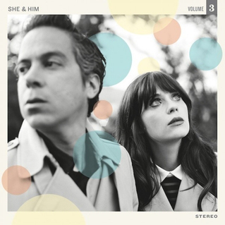 She & Him - 'Vol. 3'