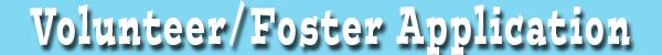 volunteer-foster application.jpg