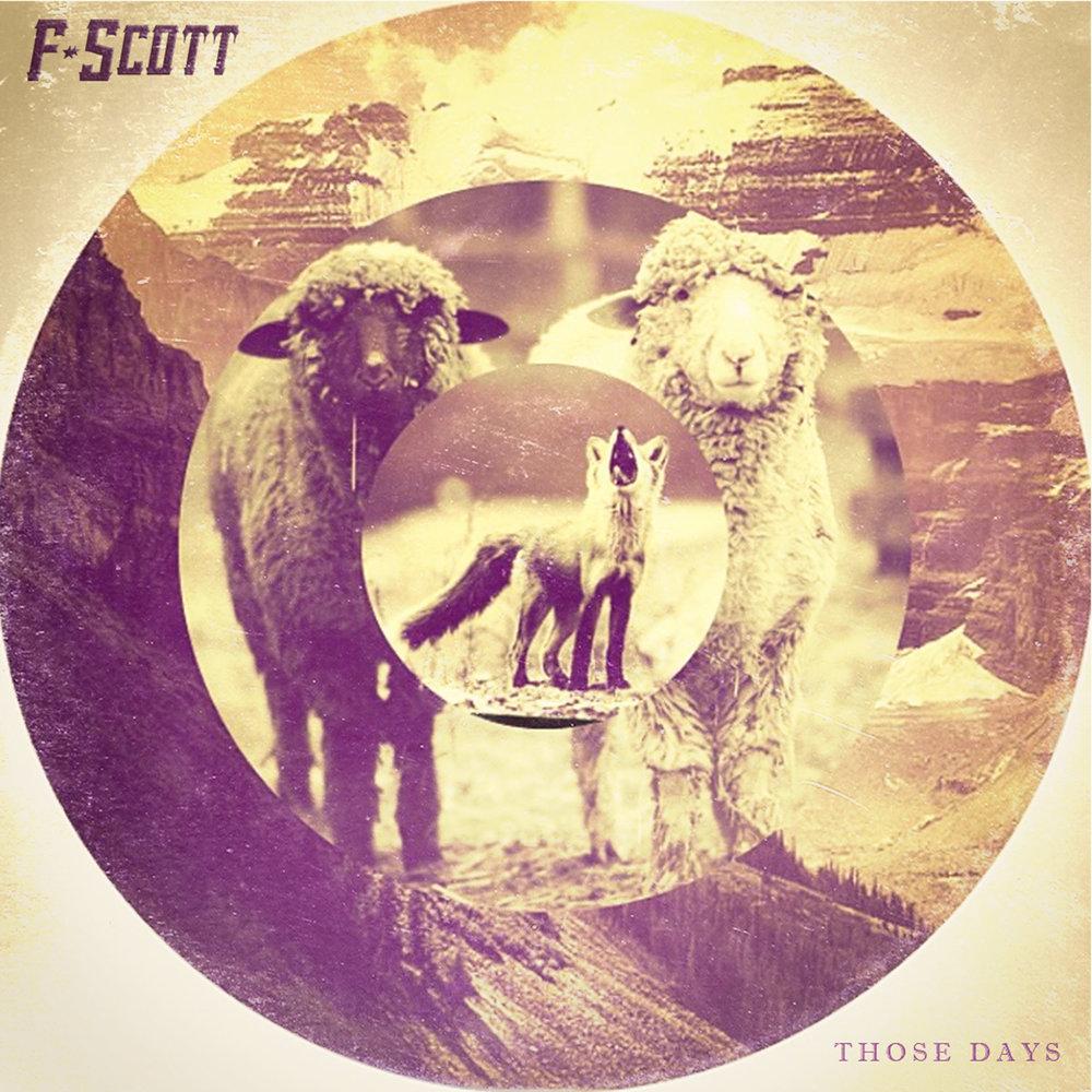 FSCOTT-ThoseDays.jpg