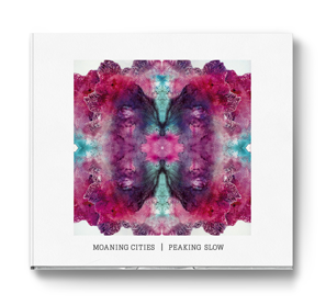 MOANING CITIES PEAKING SLOW (SINGLE)
