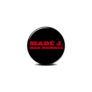 MADÉ J.  DAS RUMBLE BUTTON SIZE: 25 MM