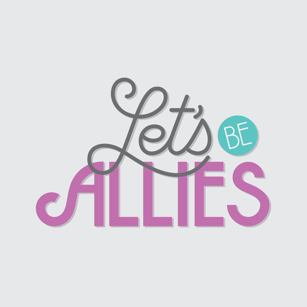 Letsbeallies-01.jpg