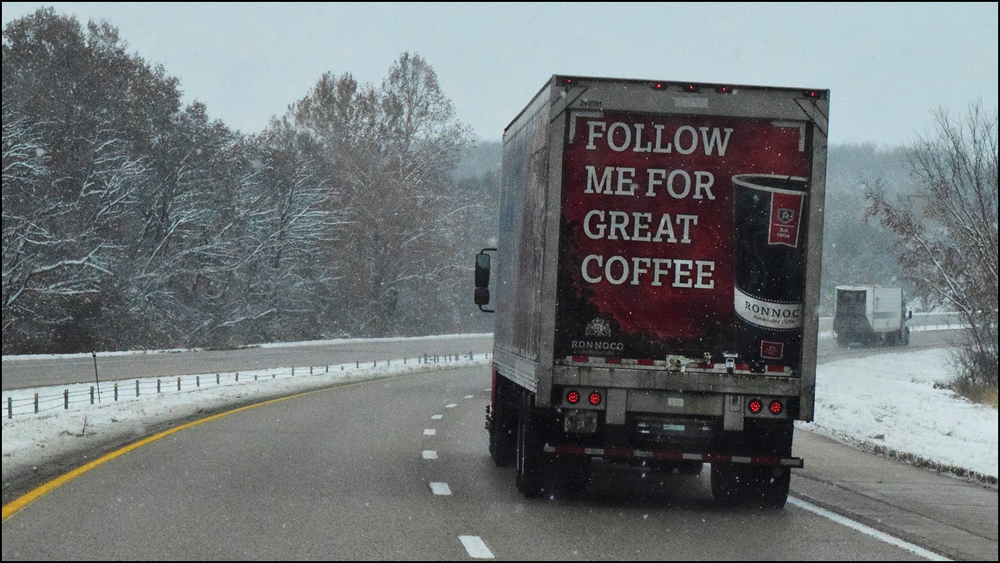 followed this truck for miles.  didn't get any coffee, only engine exhaust (c) mark somple 2019