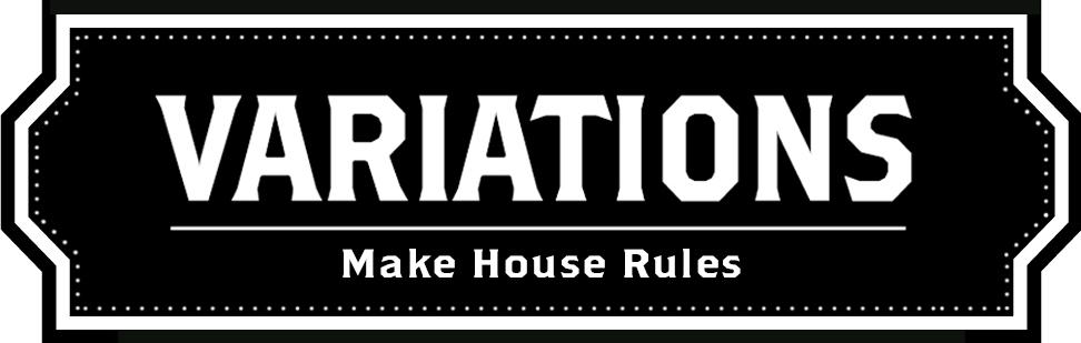 Variations_HouseRules.jpg