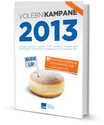 Předběžná obálka knihy Volební kampaně 2013
