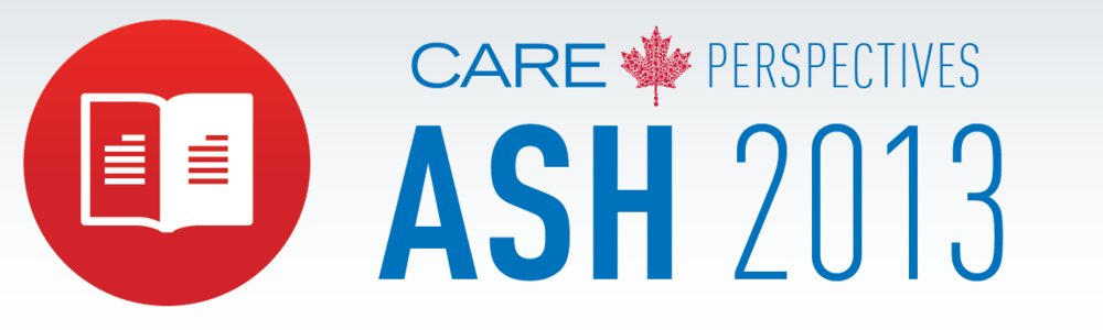 Click here to view the full CARE Perspectives ASH 2013 Conference Report.