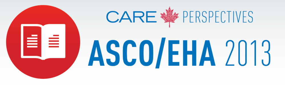 Click here to view the full CARE Perspectives ASCO/EHA 2013 Conference Report.