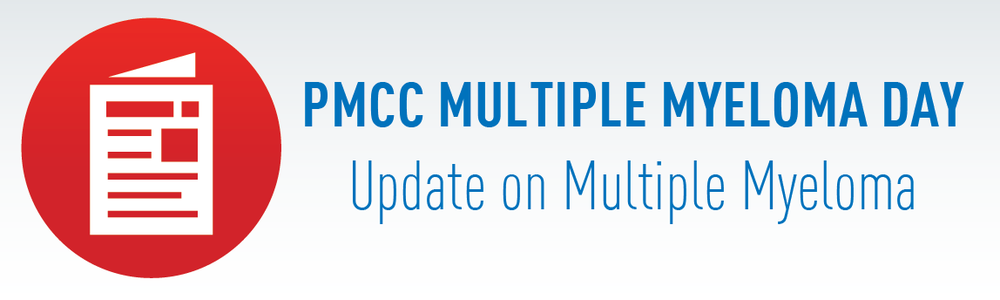 Click here to view the full PMCC Multiple Myeloma Day: Update on Multiple Myeloma.