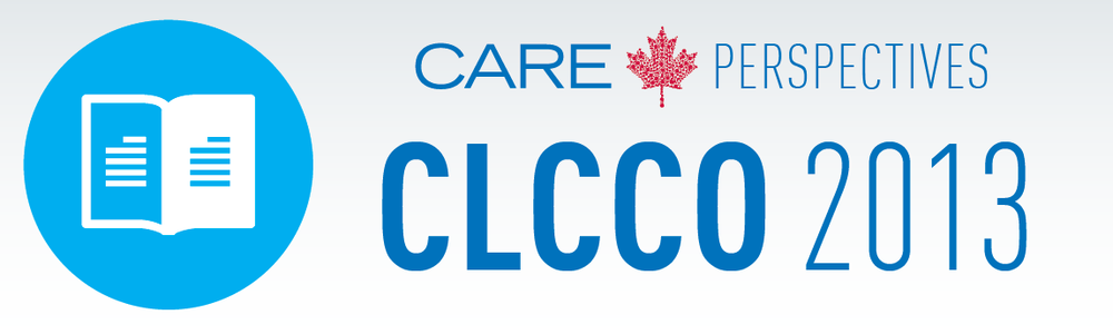 Click here to view the full CARE Perspectives CLCCO 2013 Conference Report.