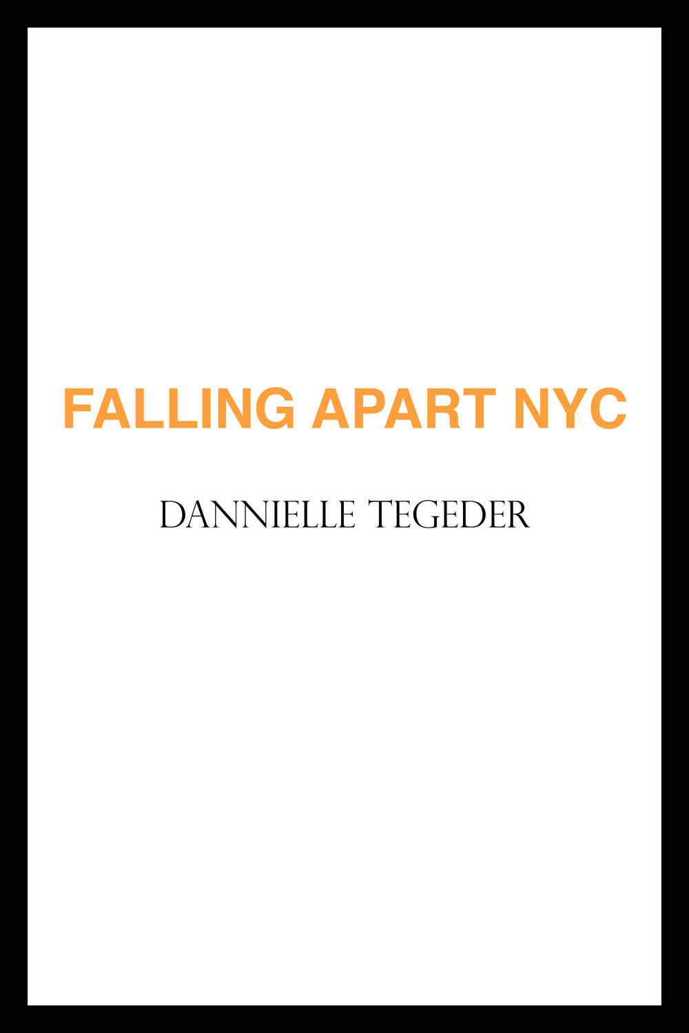 Falling Apart NYC on Ubu Editions