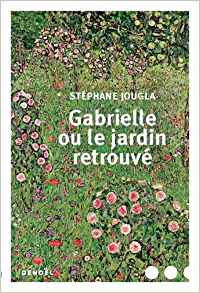 Gabrielle ou le jardin retrouve.jpg