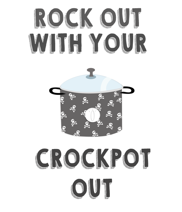 rockoutwithyourcrockpotout