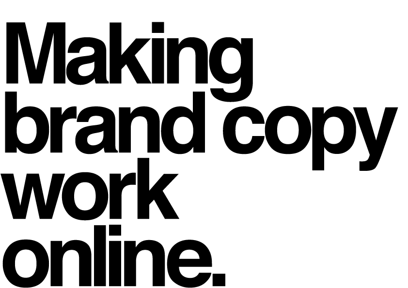Making brand copy work online