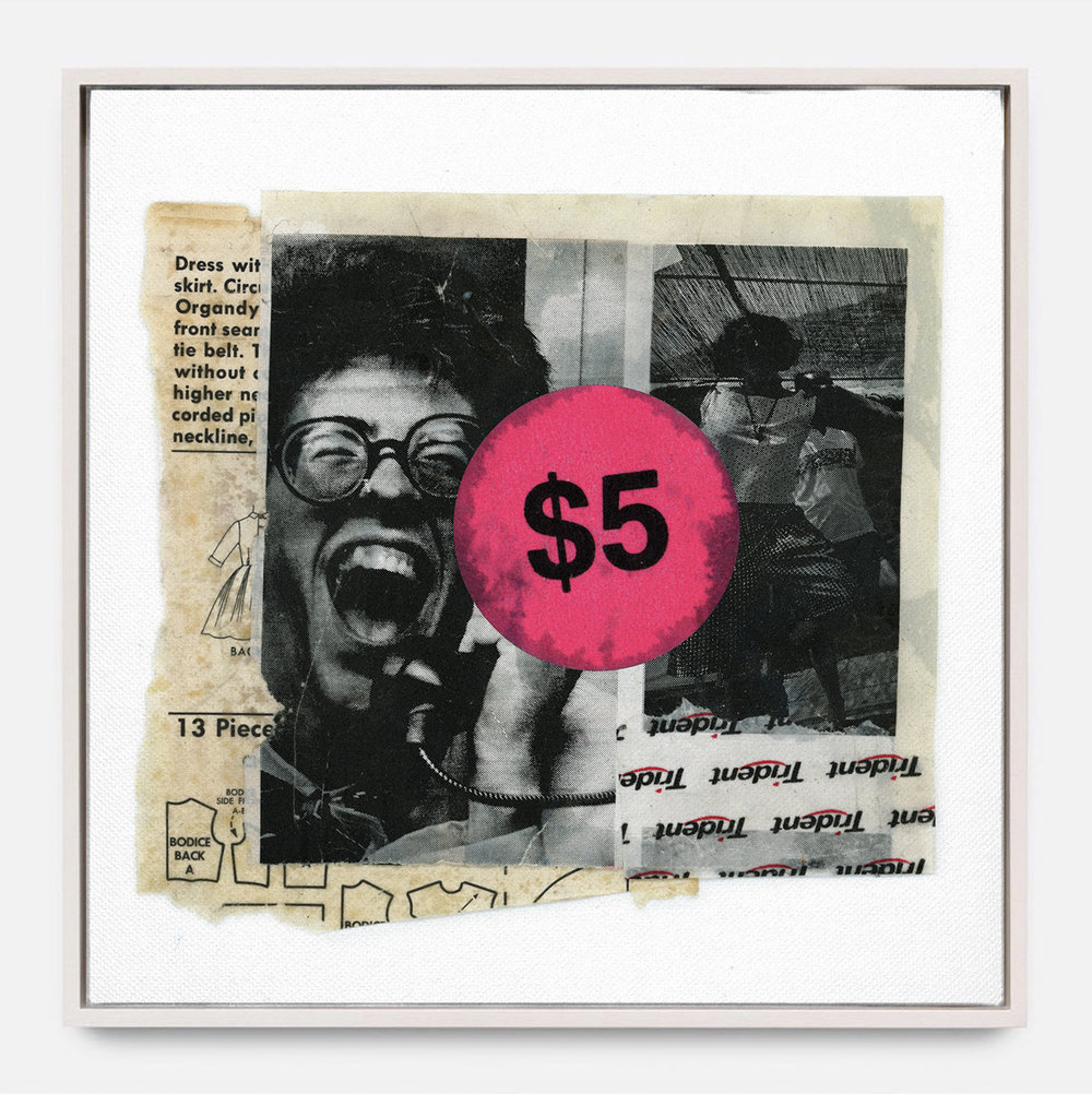 FIVE BUCKS  (2018)   Mixed Media on Panel 30 x 30 inches Edition of 3 | (2 available) $ 1,000.00