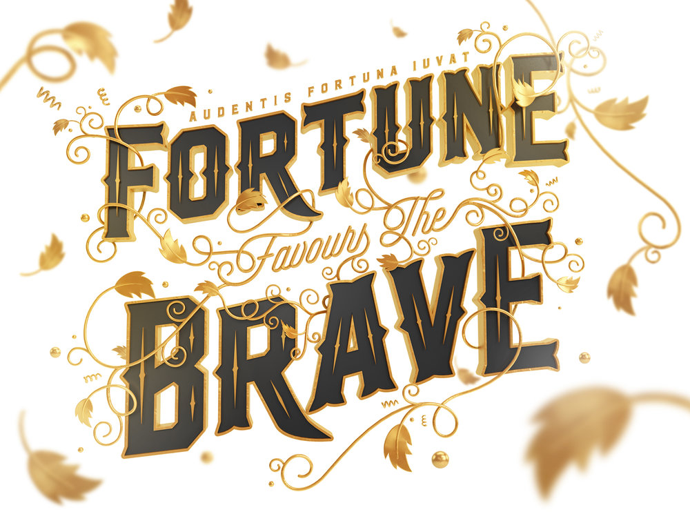 Fortune-Favours-the-Brave.jpg