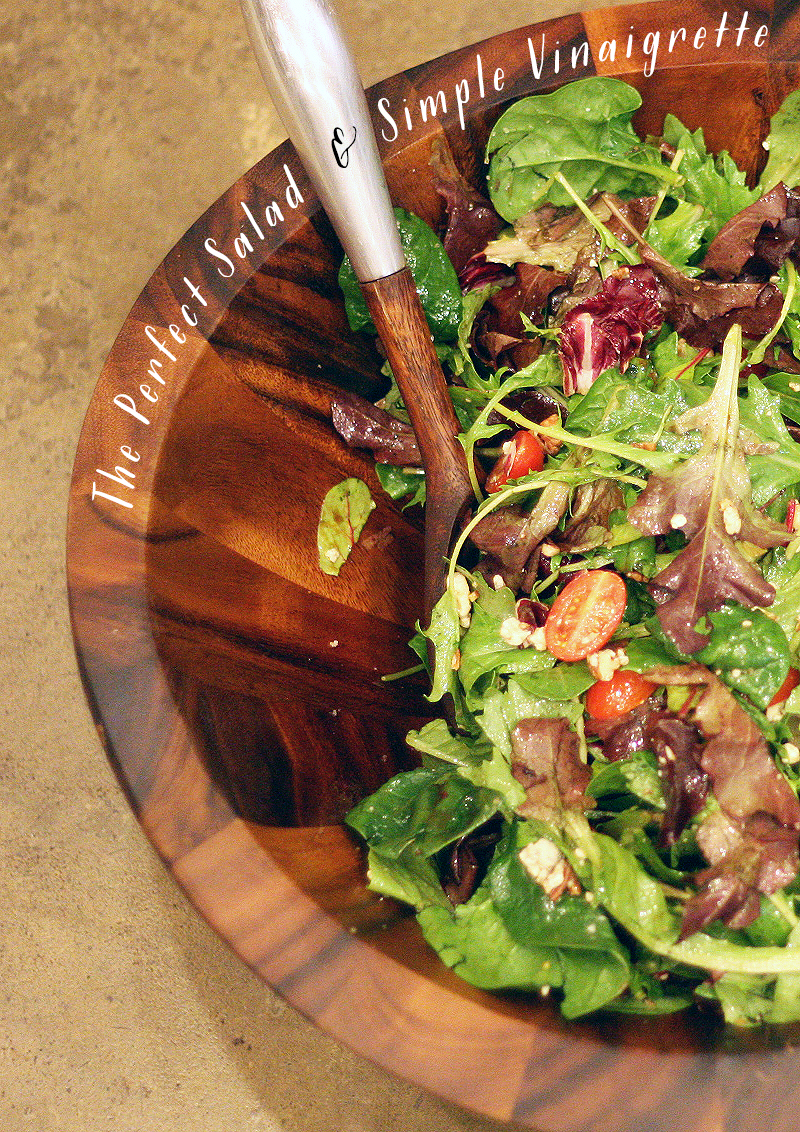 The Perfect Salad & Simple Vinaigrette | SavoryPantryBlog.com