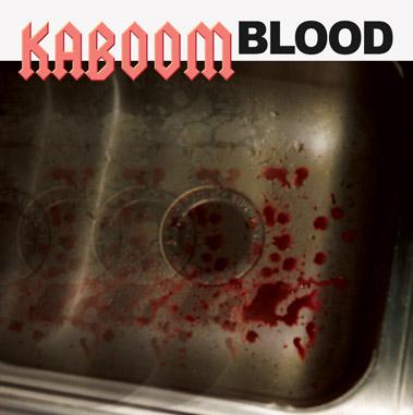 Kaboom - Blood