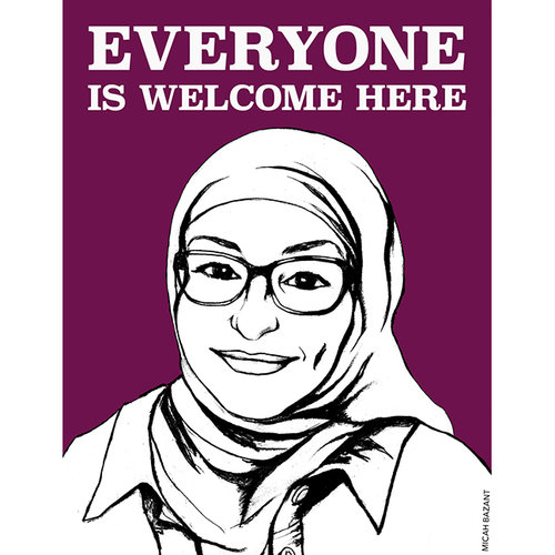 Everyone is Welcome Here poster with woman wearing hijab and glasses