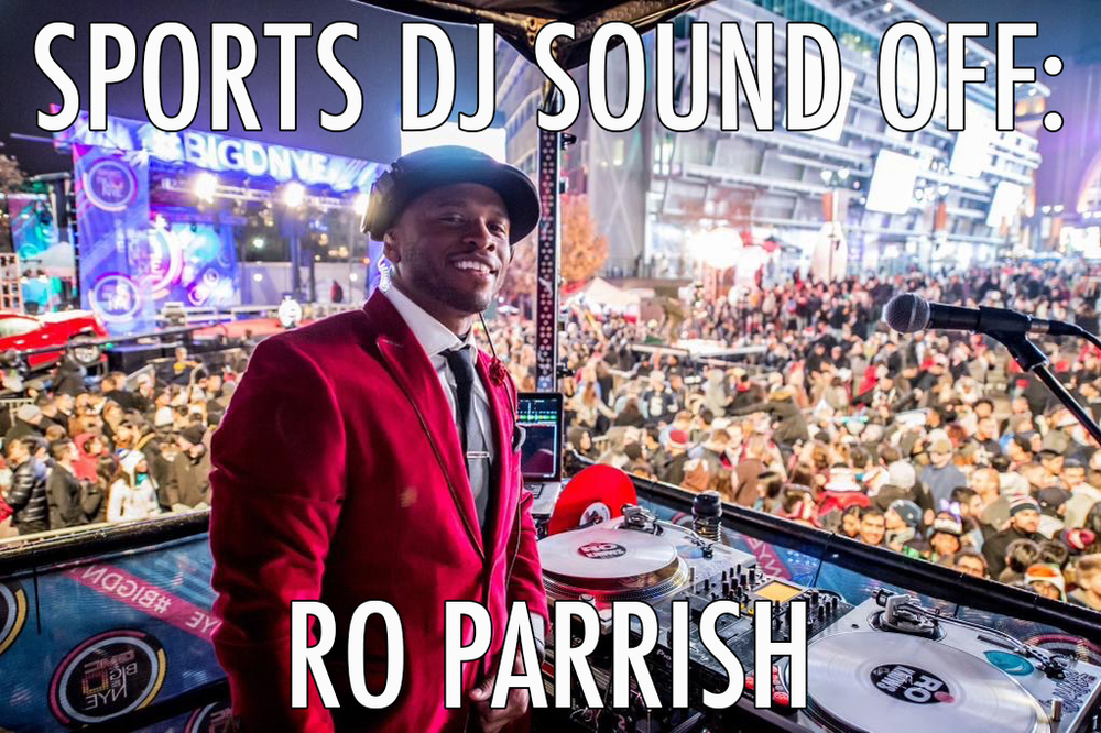 Sports DJ Sound Off: Ro Parrish