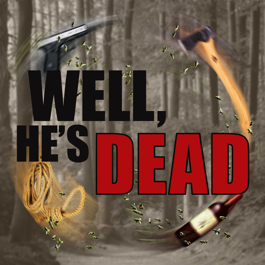 Well He's Dead poster
