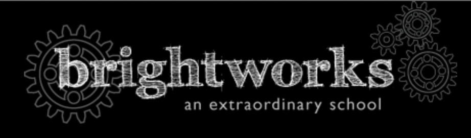 Brightworks:  An Extraordinary School