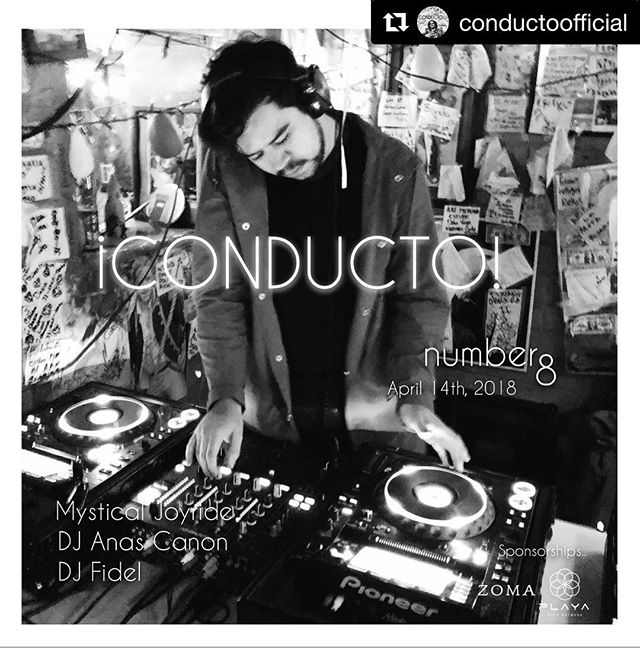 Repost via @conductoofficial ・・・ #CONDUCTO 8 /\ April 14th, 2018. Baja California, Mexico. DJ Anas Canon, DJ Fidel and Special musical guest, @mysticaljoyride #ultratranqi #bajaboutiqeshit