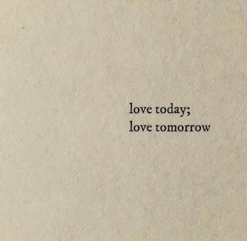 love today love tomorrow.jpg
